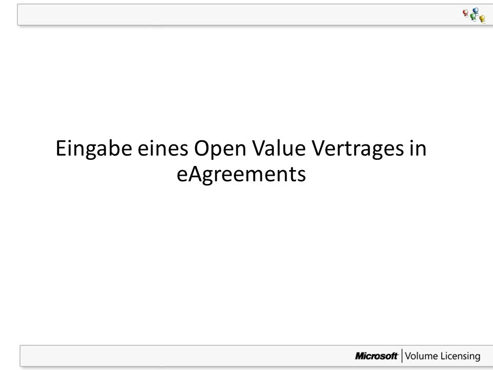 Eingabe eines Open Value Vertrages in eAgreements