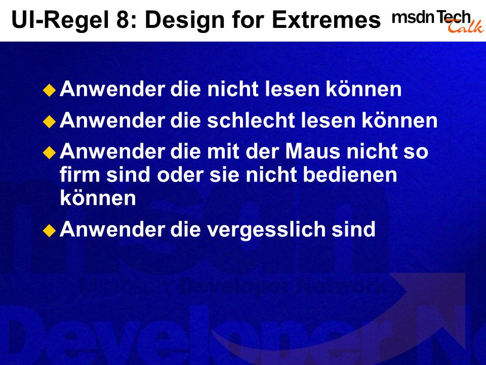 UI-Regel 8: Design for Extremes