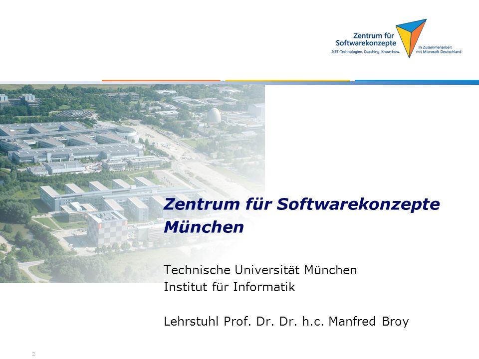 München Zentrum für Softwarekonzepte Technische Universität München