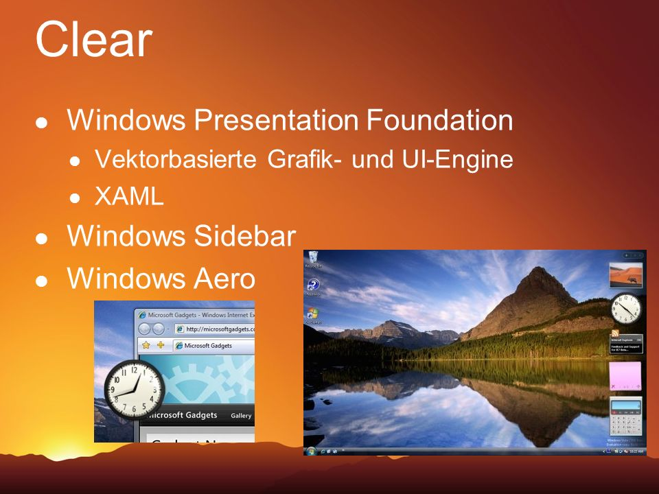 Clear Windows Presentation Foundation Windows Sidebar Windows Aero