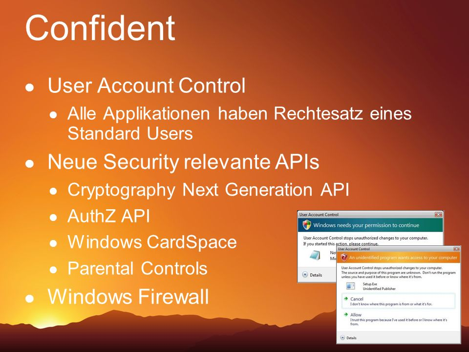 Confident User Account Control Neue Security relevante APIs