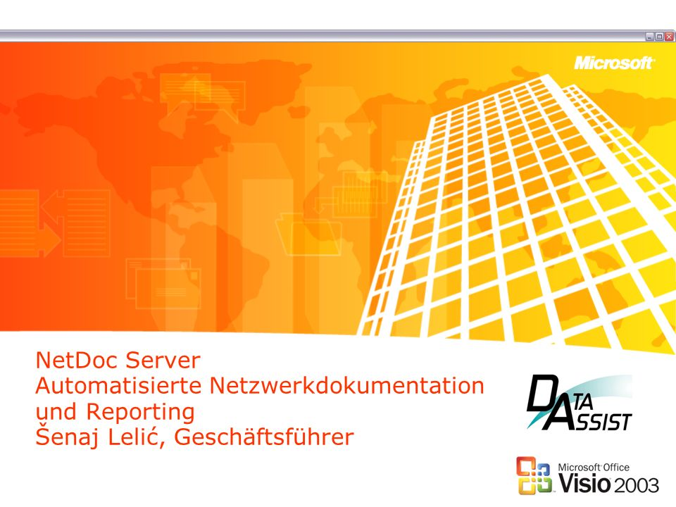 NetDoc Server Automatisierte Netzwerkdokumentation und Reporting Šenaj Lelić, Geschäftsführer