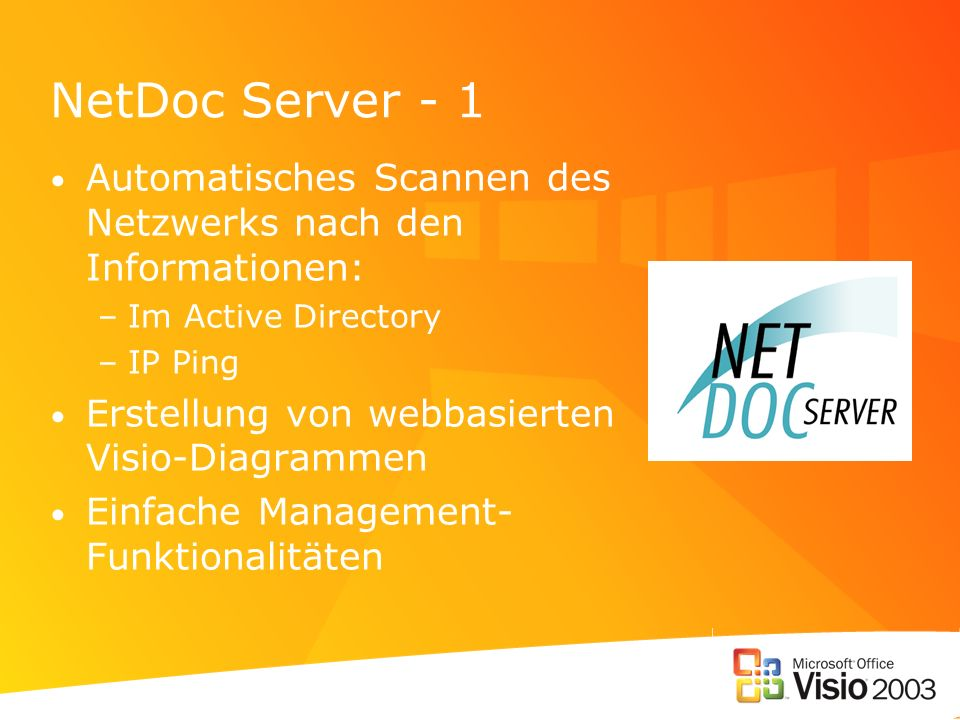 NetDoc Server - 1Automatisches Scannen des Netzwerks nach den Informationen: Im Active Directory. IP Ping.
