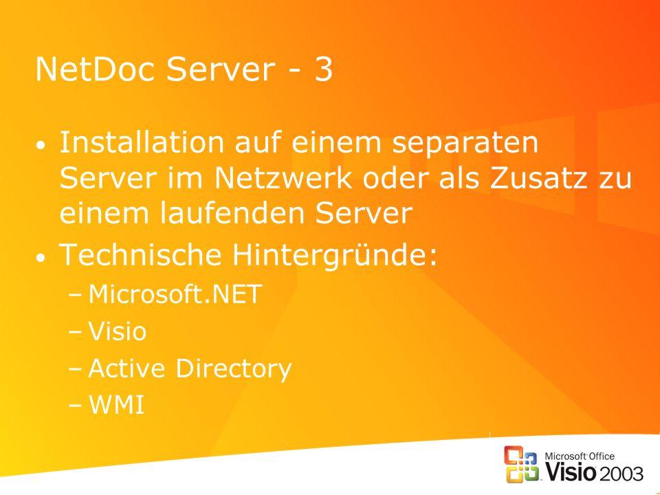 NetDoc Server - 3 Installation auf einem separaten Server im Netzwerk oder als Zusatz zu einem laufenden Server.