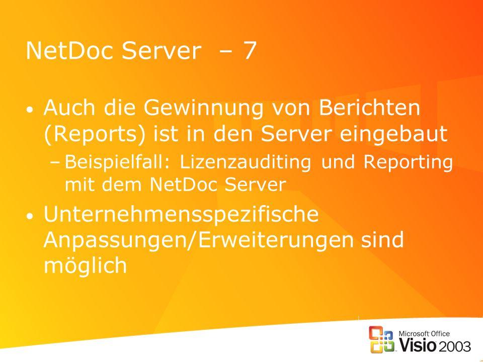 NetDoc Server – 7Auch die Gewinnung von Berichten (Reports) ist in den Server eingebaut.