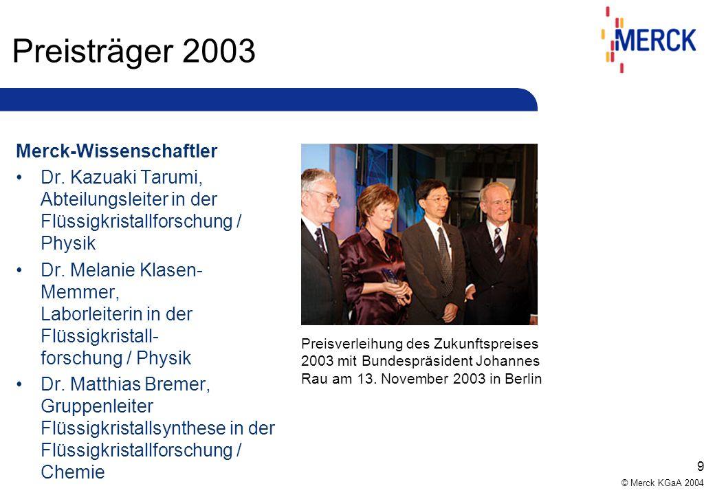 Preisträger 2003 Merck-Wissenschaftler