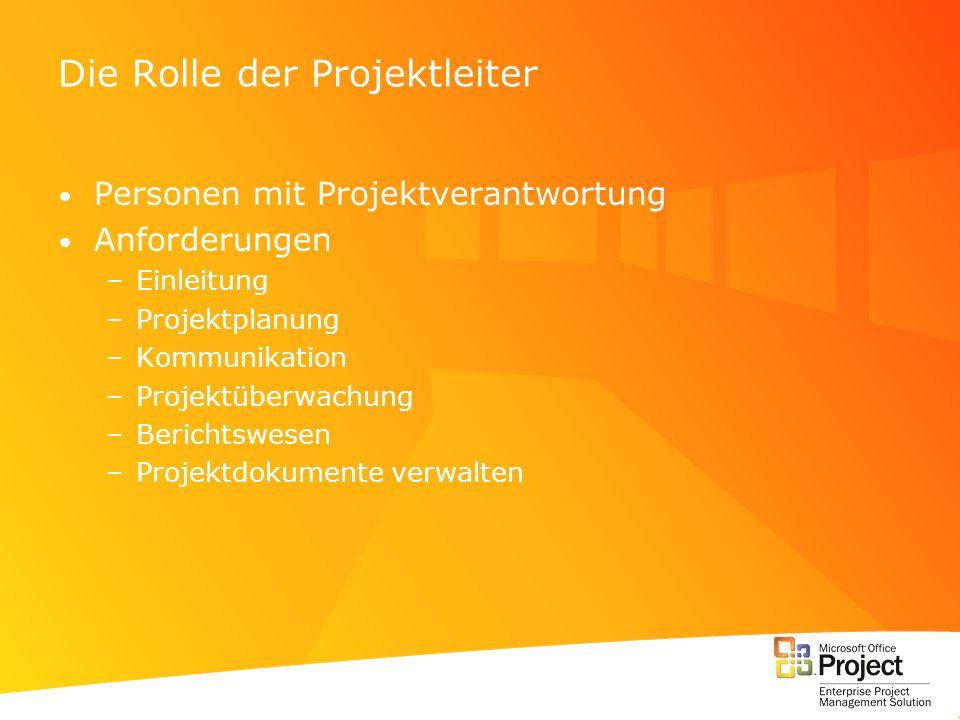 Die Rolle der Projektleiter