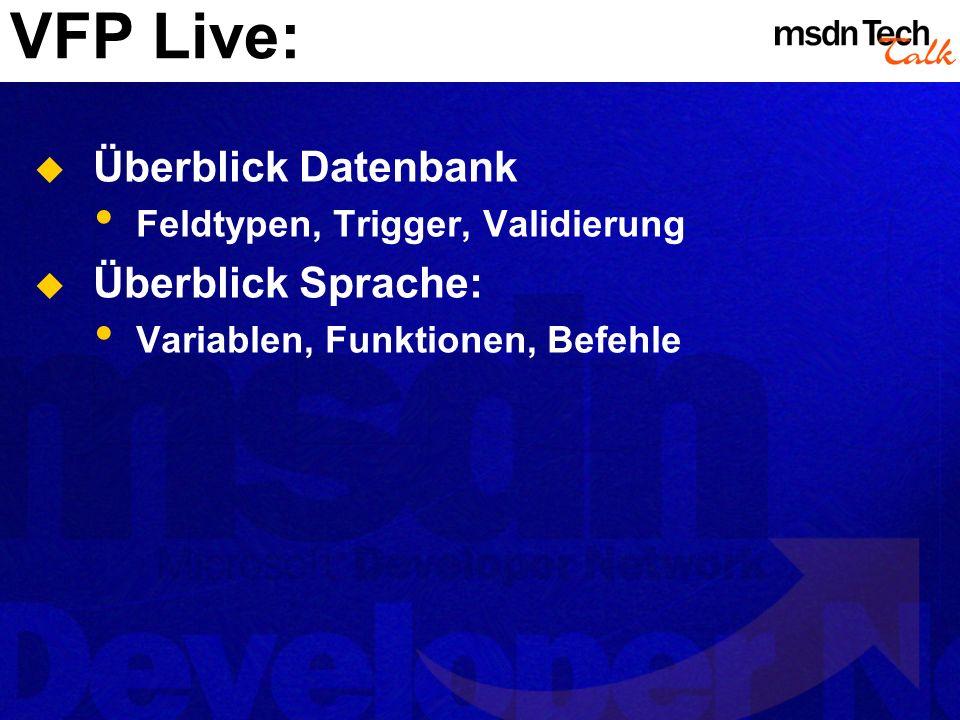 VFP Live: Überblick Datenbank Überblick Sprache: