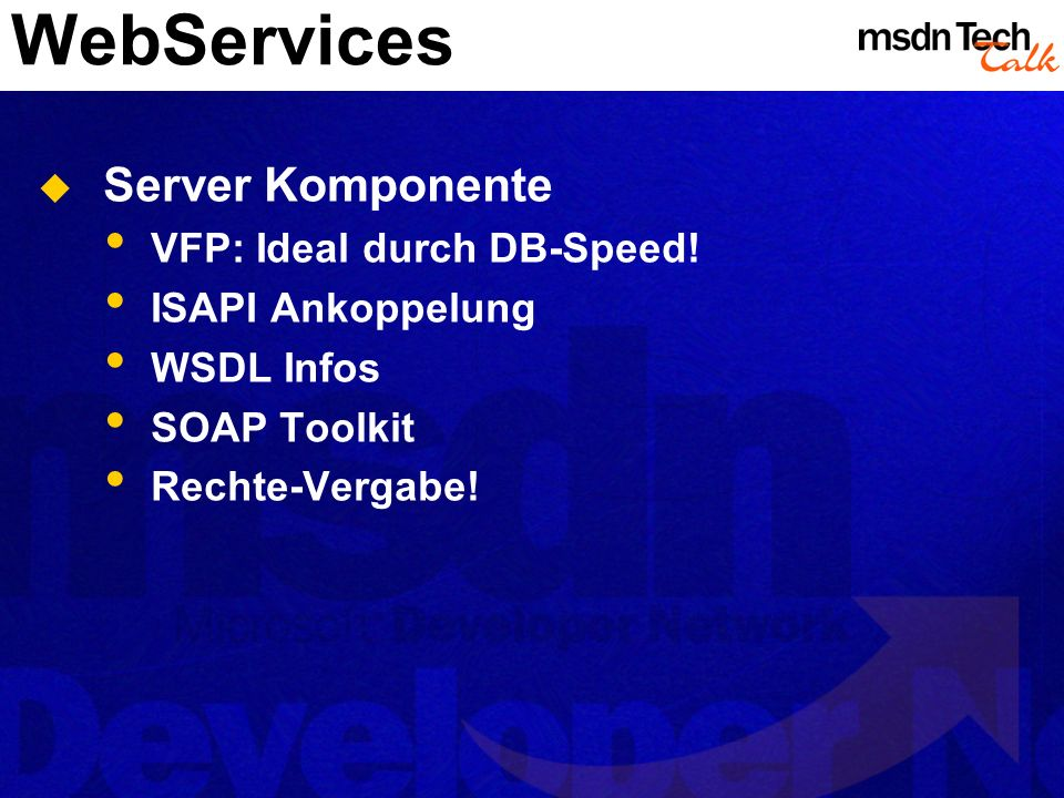 WebServices Server Komponente VFP: Ideal durch DB-Speed!