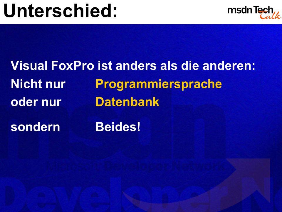 MSDN TechTalk – Januar 2002 Visual FoxPro 7.0: mehr als nur .NET! 3