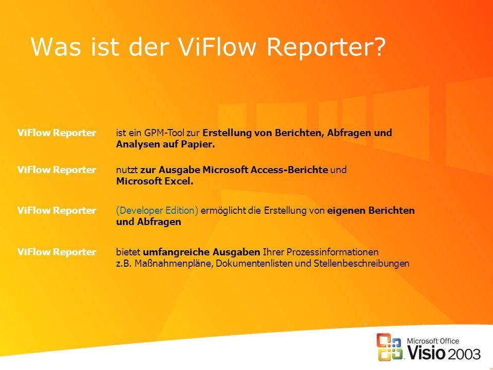 Was ist der ViFlow Reporter