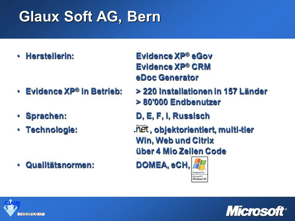 Glaux Soft AG, Bern Herstellerin: Evidence XP® eGov Evidence XP® CRM