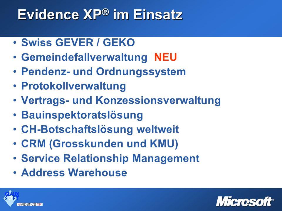 Evidence XP® im Einsatz