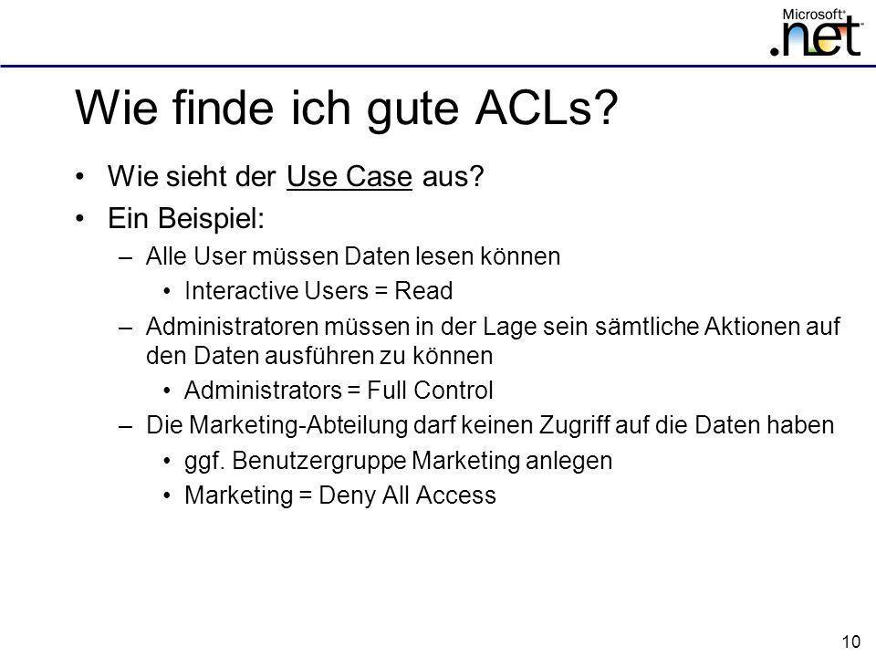 Wie finde ich gute ACLs Wie sieht der Use Case aus Ein Beispiel:
