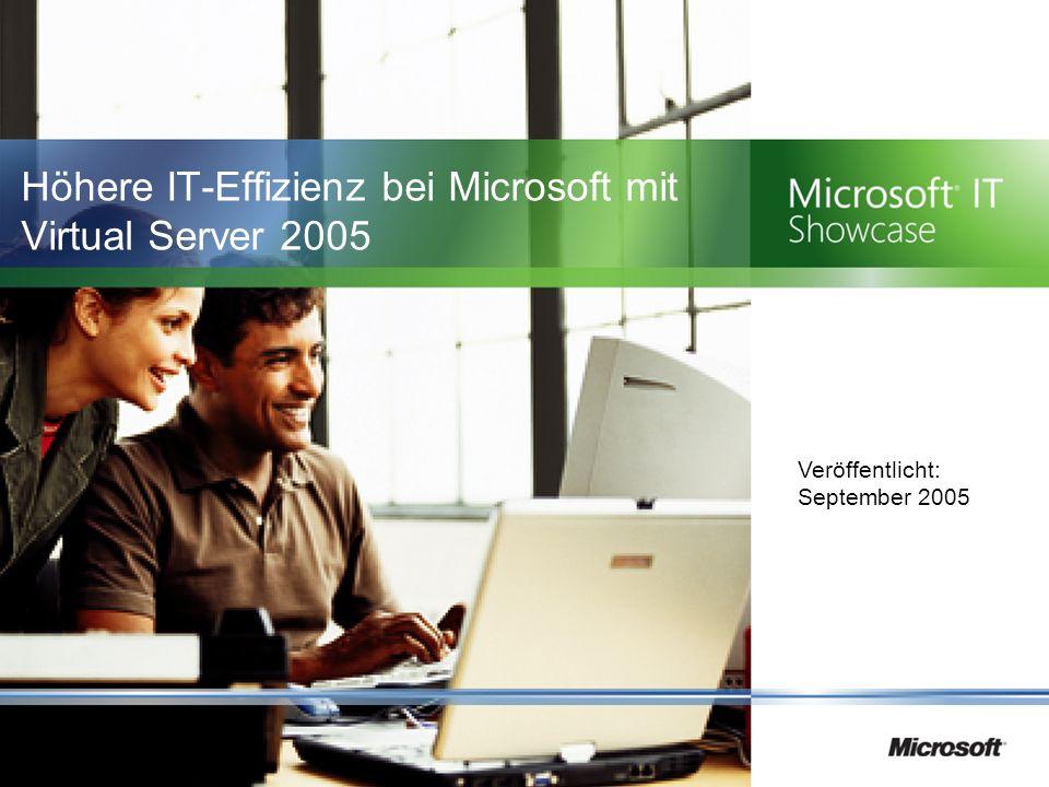 Höhere IT-Effizienz bei Microsoft mit Virtual Server 2005