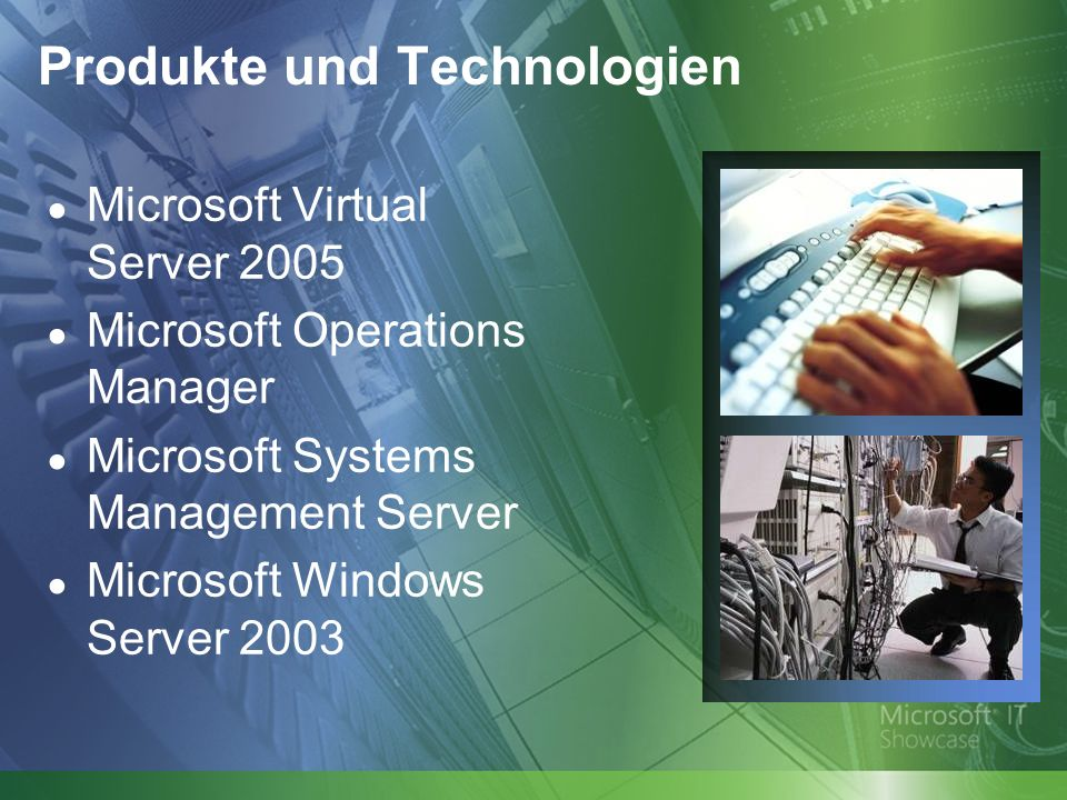 Produkte und Technologien