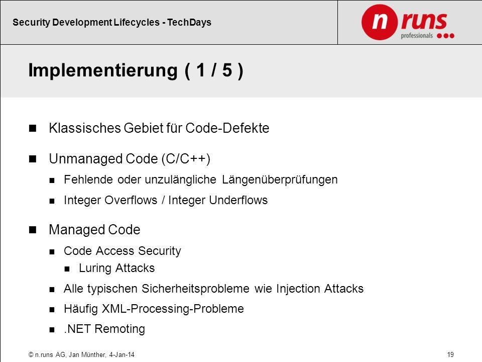 Implementierung ( 1 / 5 ) Klassisches Gebiet für Code-Defekte
