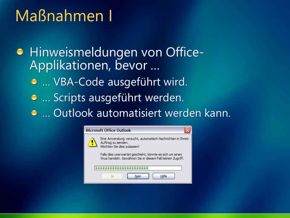 Maßnahmen I Hinweismeldungen von Office-Applikationen, bevor …