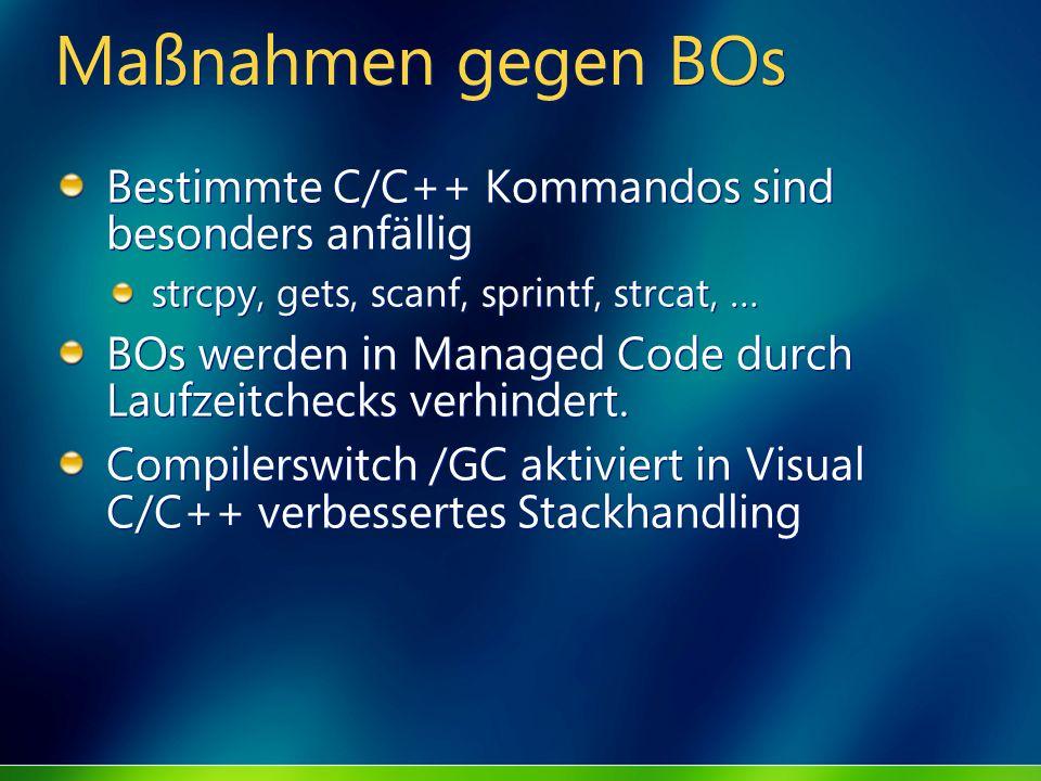 Maßnahmen gegen BOs Bestimmte C/C++ Kommandos sind besonders anfällig
