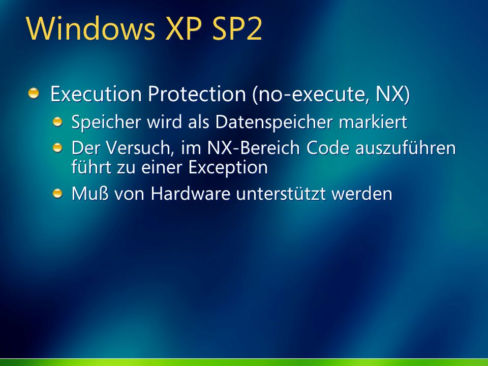 Windows XP SP2 Execution Protection (no-execute, NX)