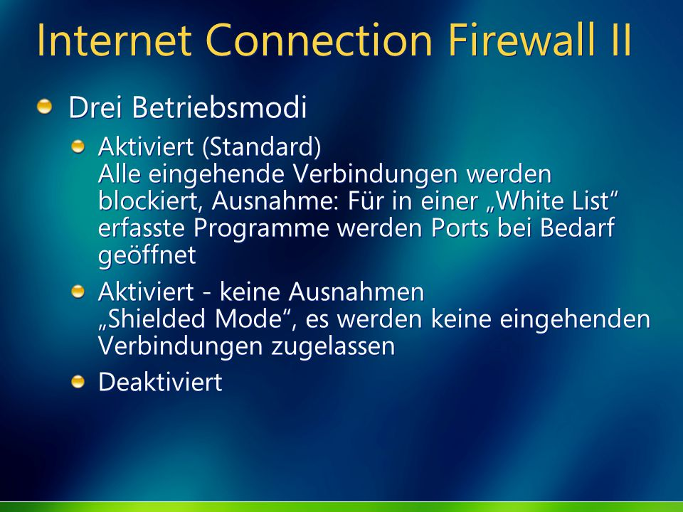 Internet Connection Firewall II