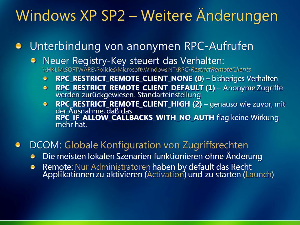 Windows XP SP2 – Weitere Änderungen