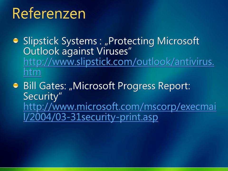 """ReferenzenSlipstick Systems : """"Protecting Microsoft Outlook against Viruses http://www.slipstick.com/outlook/antivirus.htm."""