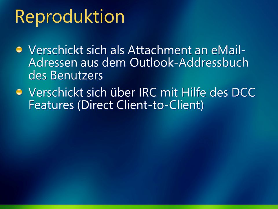 ReproduktionVerschickt sich als Attachment an eMail-Adressen aus dem Outlook-Addressbuch des Benutzers.