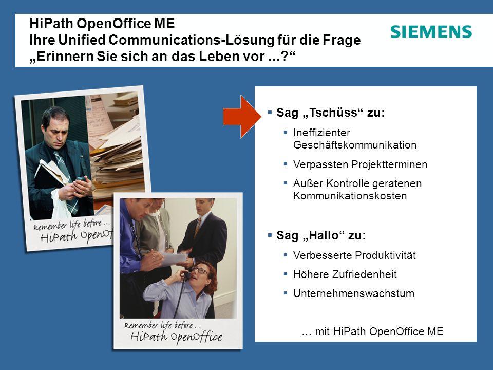 """HiPath OpenOffice ME Ihre Unified Communications-Lösung für die Frage """"Erinnern Sie sich an das Leben vor ..."""