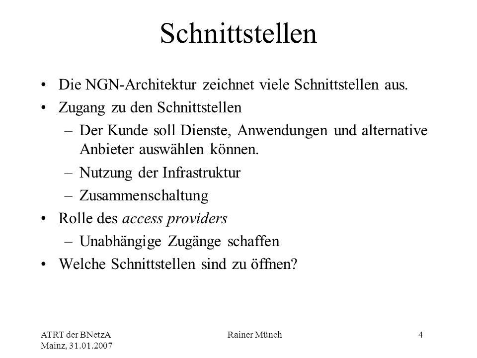 Schnittstellen Die NGN-Architektur zeichnet viele Schnittstellen aus.