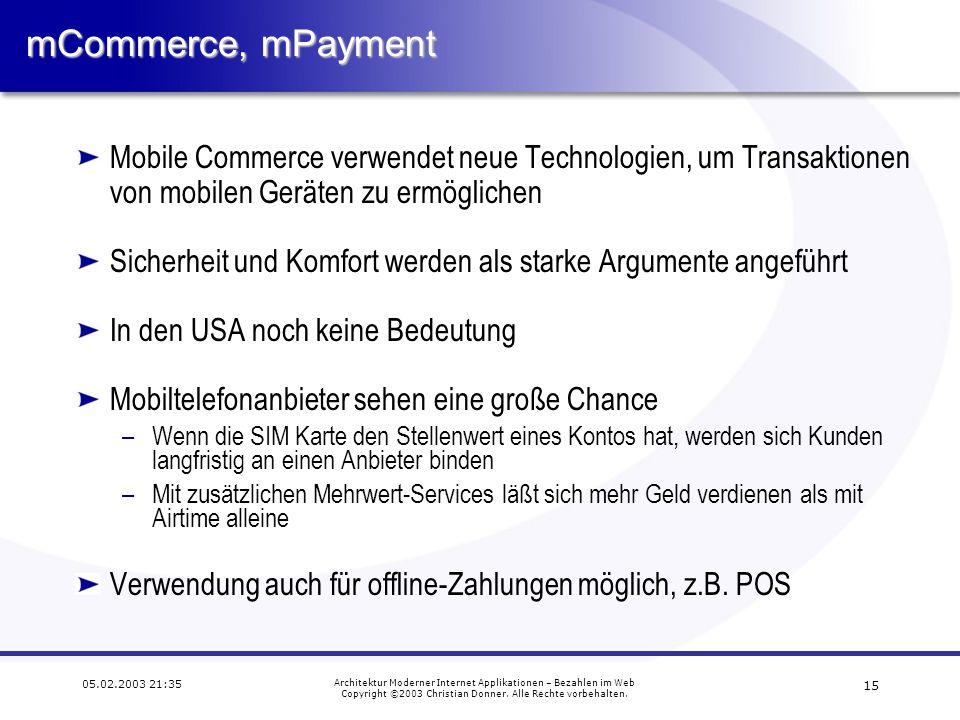 mCommerce, mPayment Mobile Commerce verwendet neue Technologien, um Transaktionen von mobilen Geräten zu ermöglichen.