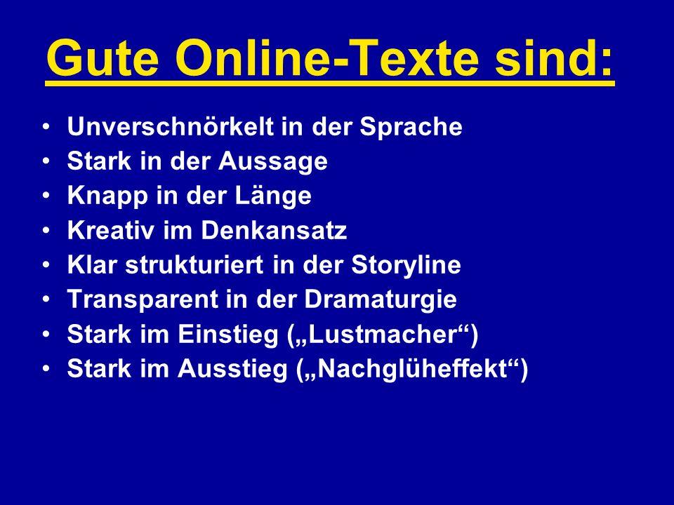 Gute Online-Texte sind: