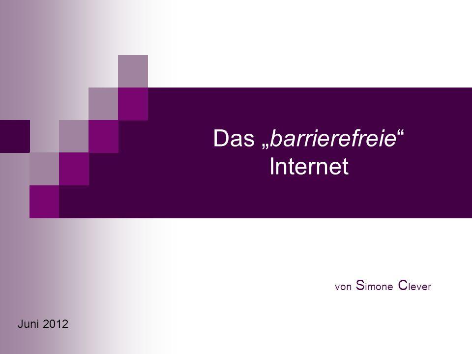 """Das """"barrierefreie Internet"""