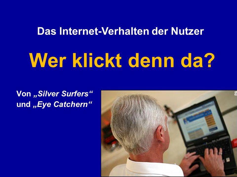 """Von """"Silver Surfers und """"Eye Catchern"""