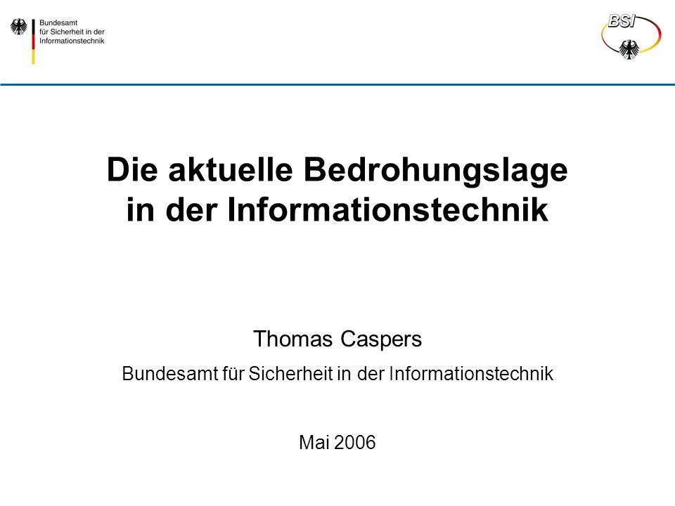 Die aktuelle Bedrohungslage in der Informationstechnik