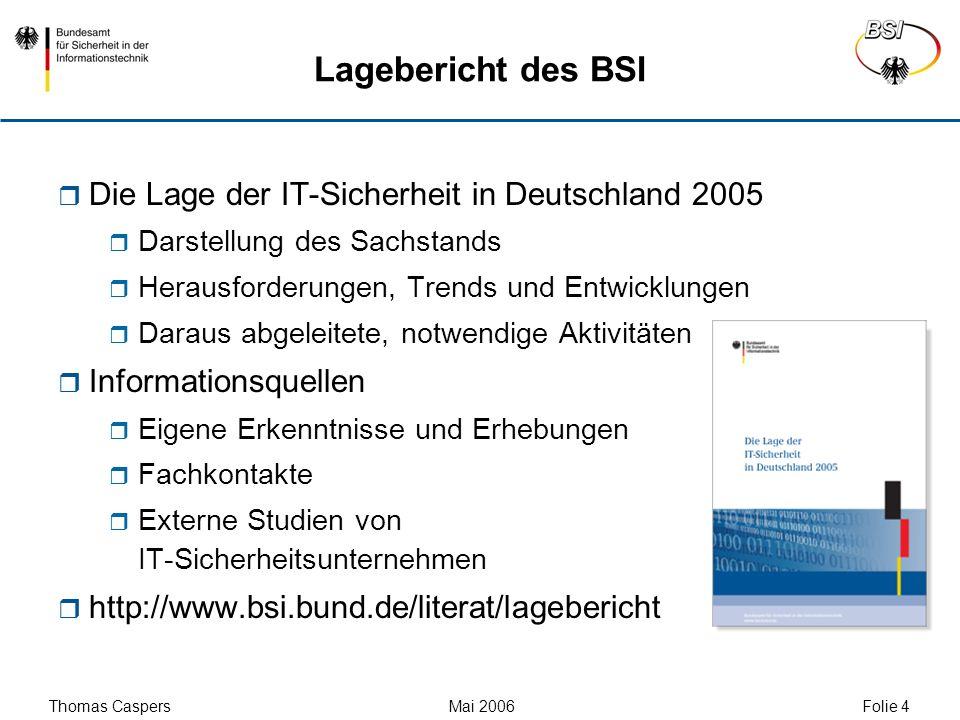 Lagebericht des BSI Die Lage der IT-Sicherheit in Deutschland 2005