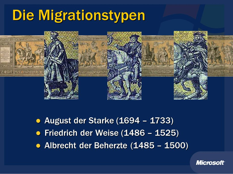 Die Migrationstypen August der Starke (1694 – 1733)