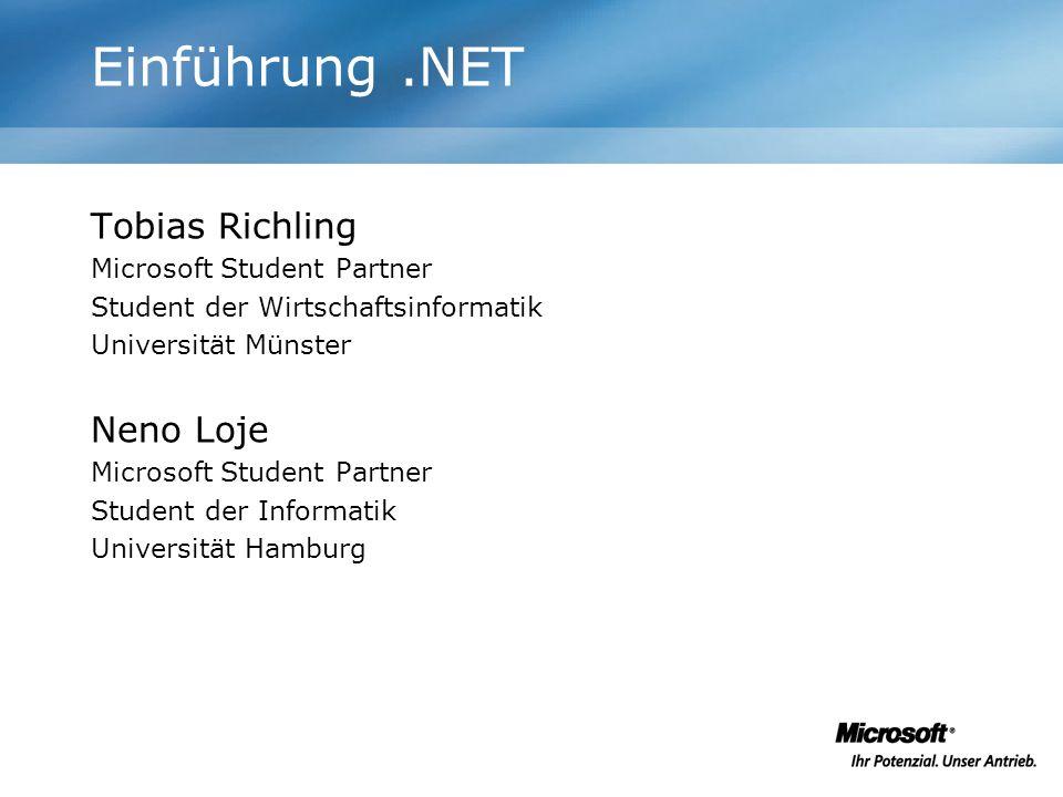 Einführung .NET Tobias Richling Neno Loje Microsoft Student Partner