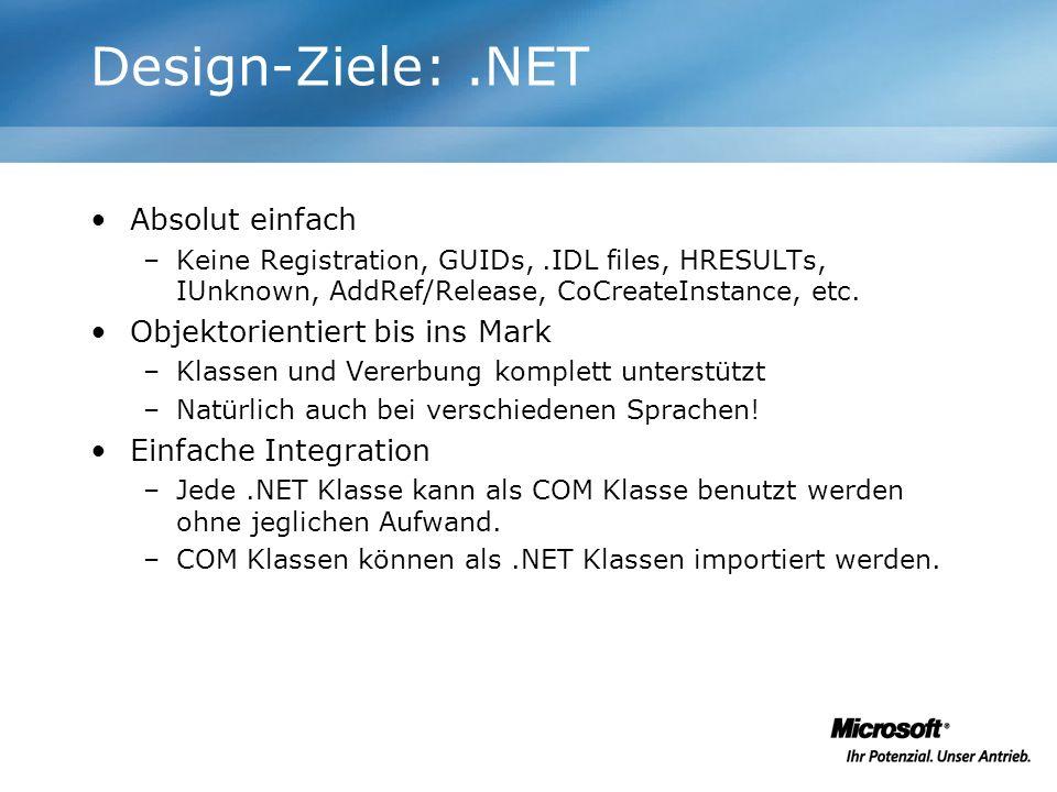 Design-Ziele: .NET Absolut einfach Objektorientiert bis ins Mark