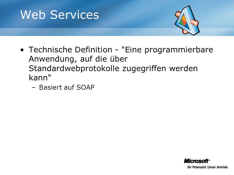 Web Services Technische Definition - Eine programmierbare Anwendung, auf die über Standardwebprotokolle zugegriffen werden kann