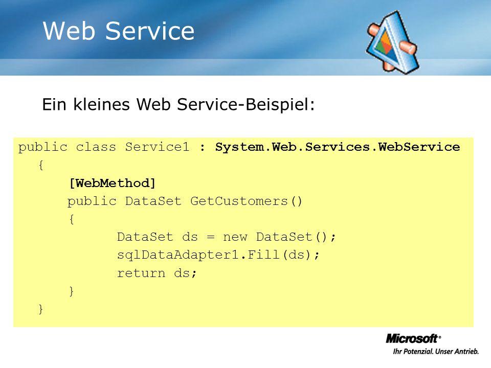 Web Service Ein kleines Web Service-Beispiel: