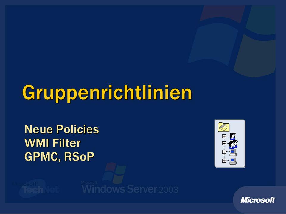 Neue Policies WMI Filter GPMC, RSoP