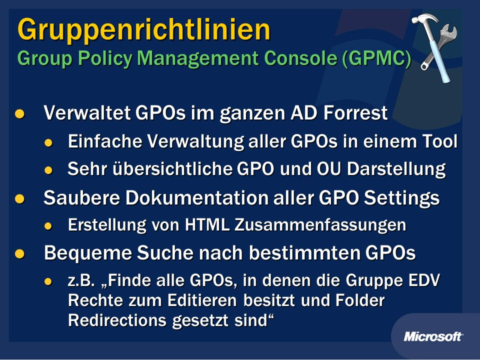 Gruppenrichtlinien Group Policy Management Console (GPMC)