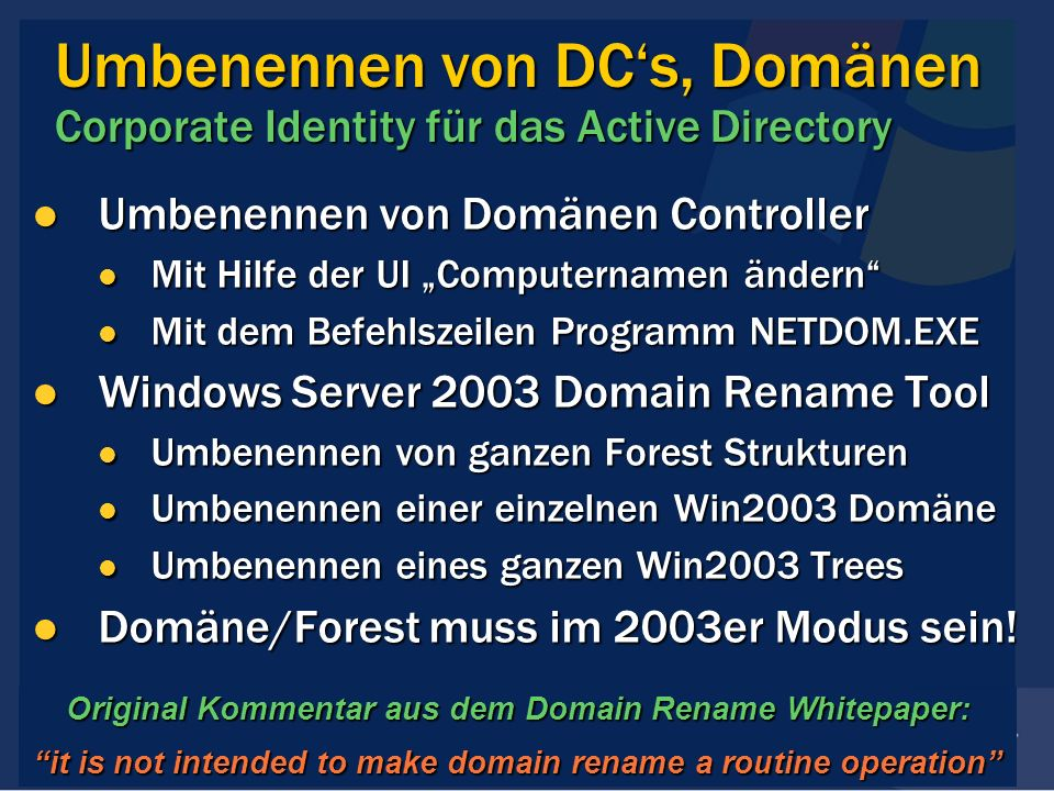 Umbenennen von DC's, Domänen Corporate Identity für das Active Directory