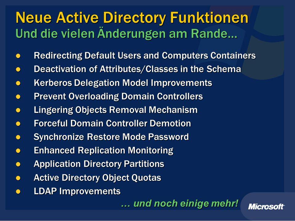 Neue Active Directory Funktionen Und die vielen Änderungen am Rande…