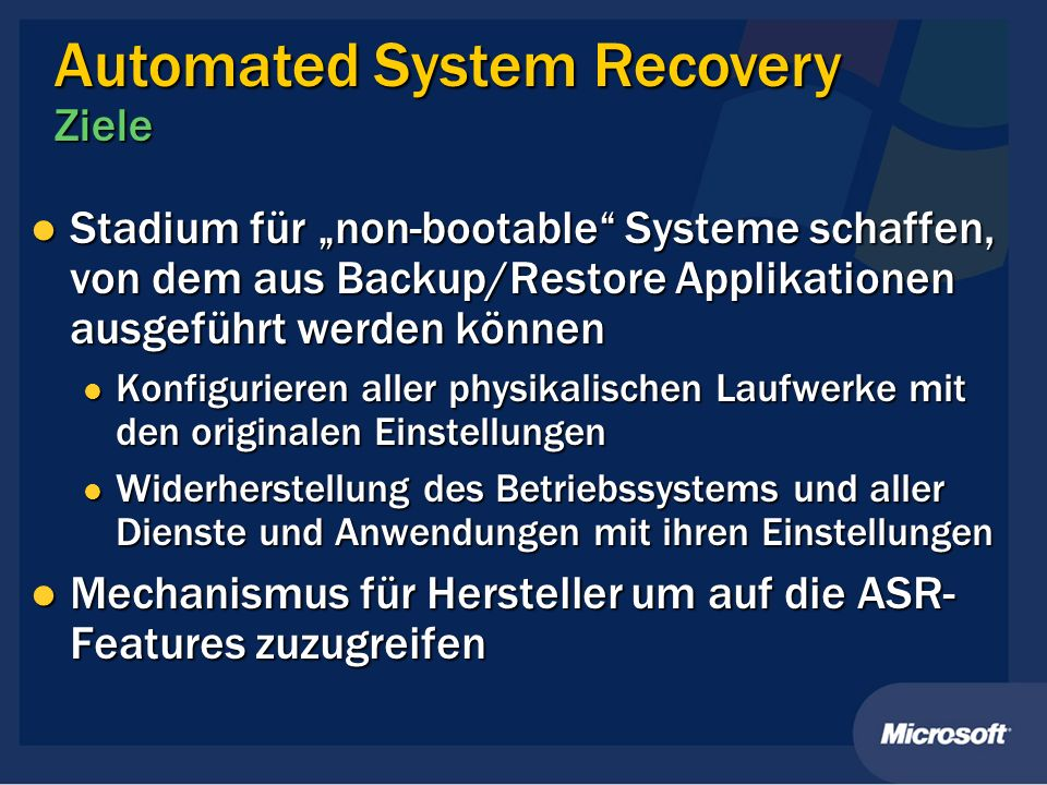 Automated System Recovery Ziele