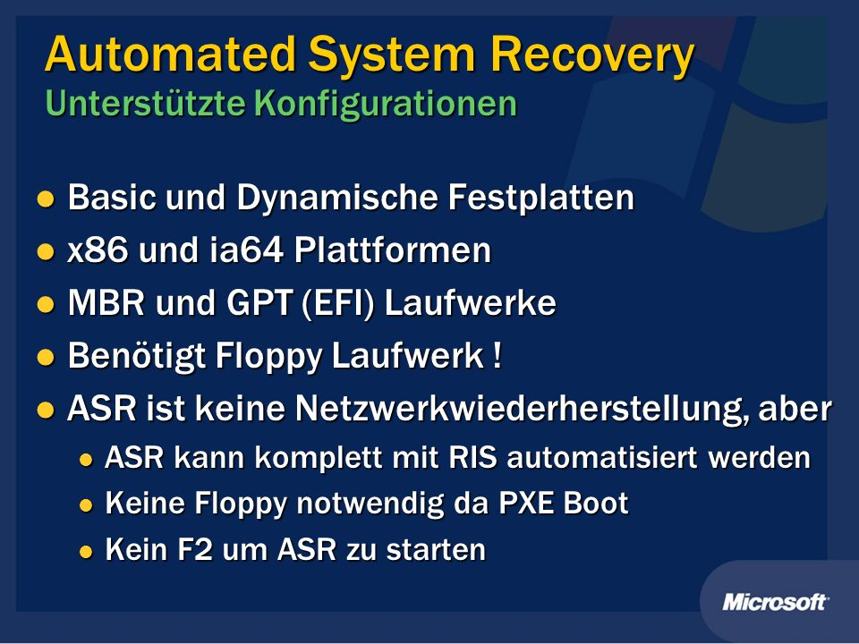 Automated System Recovery Unterstützte Konfigurationen