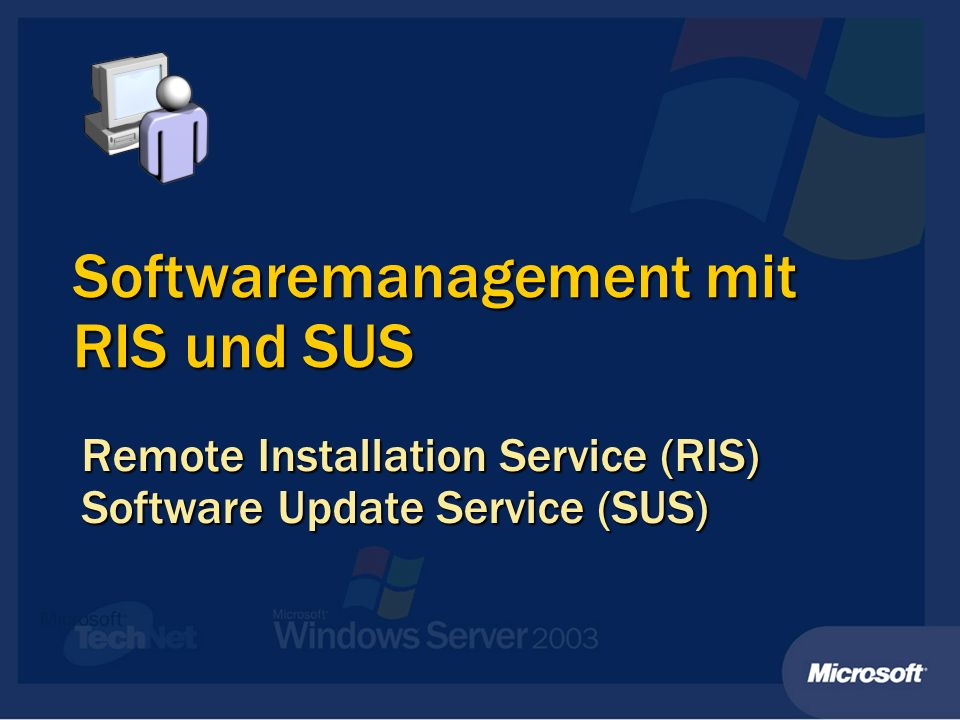 Softwaremanagement mit RIS und SUS