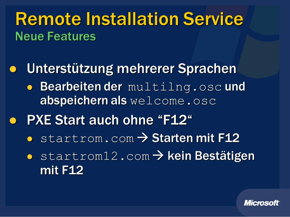 Remote Installation Service Neue Features