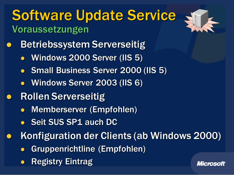 Software Update Service Voraussetzungen